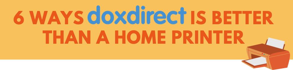 6 ways dox is better than printer